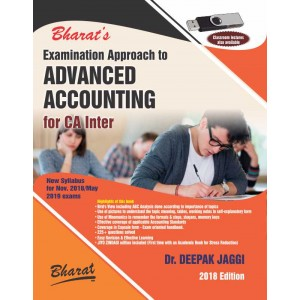 Bharat's Examination Approach to Advanced Accounting For CA Inter Nov. 2018 / May 2019 Exams [New Syllabus] by Dr. Deepak Jaggi